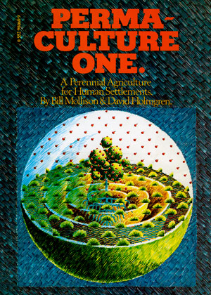 Permaculture One. Published in 1978, this first book on the Permaculture design system launched Permaculture into the world.