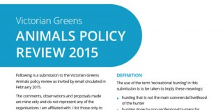 Submission: Victorian Greens Animal Policy Review 2015