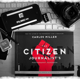 The citizen photojournalist: here's the manual